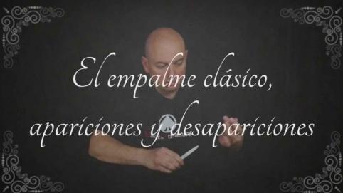 Numismagia Fundamental Vol.1 Cap.3 - El empalme clásico, apariciones y desapariciones.