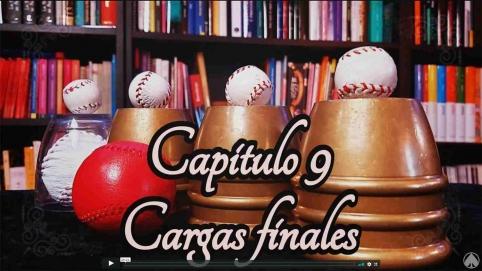 Curso completo de magia con cubiletes - Cap.9 - Cargas finales